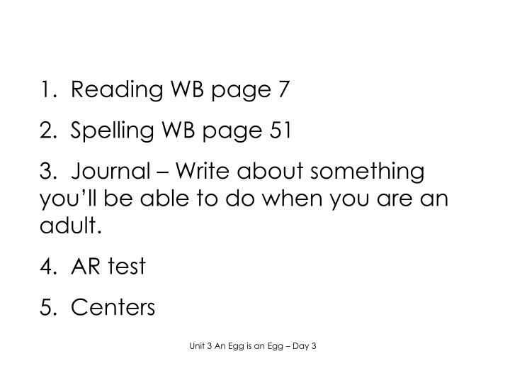 1.  Reading WB page 7