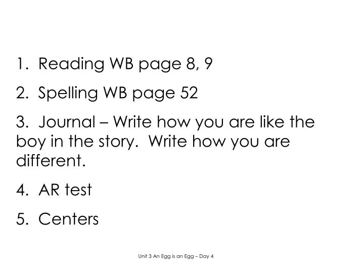 1.  Reading WB page 8, 9