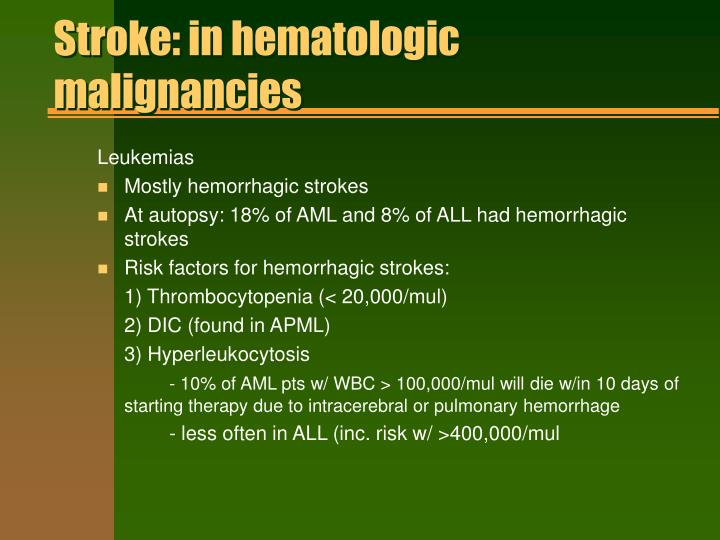 Stroke: in hematologic malignancies