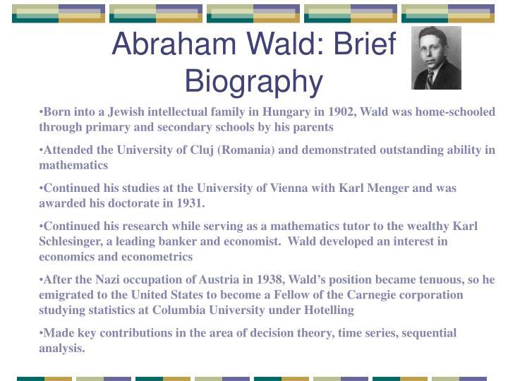 Abraham Wald: Brief Biography