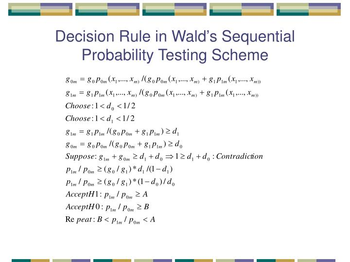Decision Rule in Wald's Sequential Probability Testing Scheme