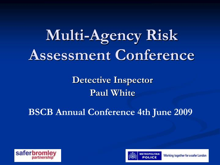 Multi agency risk assessment conference