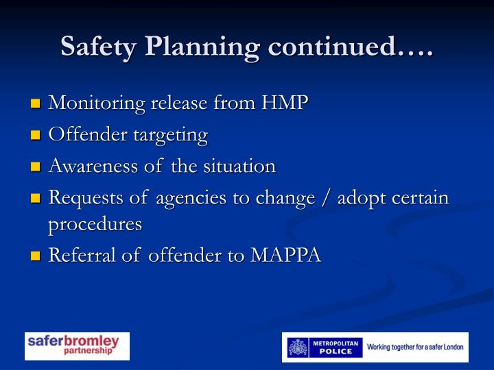 Safety Planning continued….