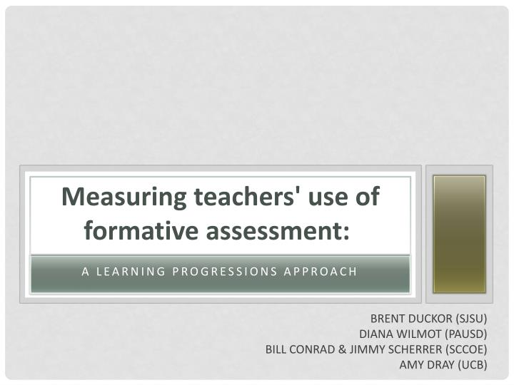 Measuring teachers' use of formative assessment: