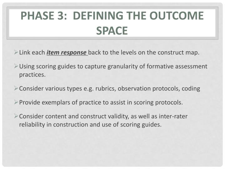 Phase 3:  Defining the outcome space
