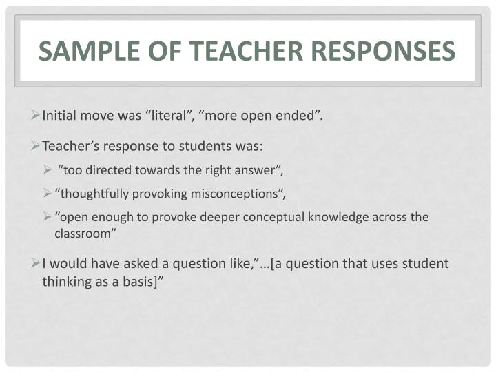 Sample of teacher responses