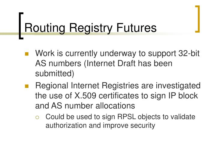 Routing Registry Futures