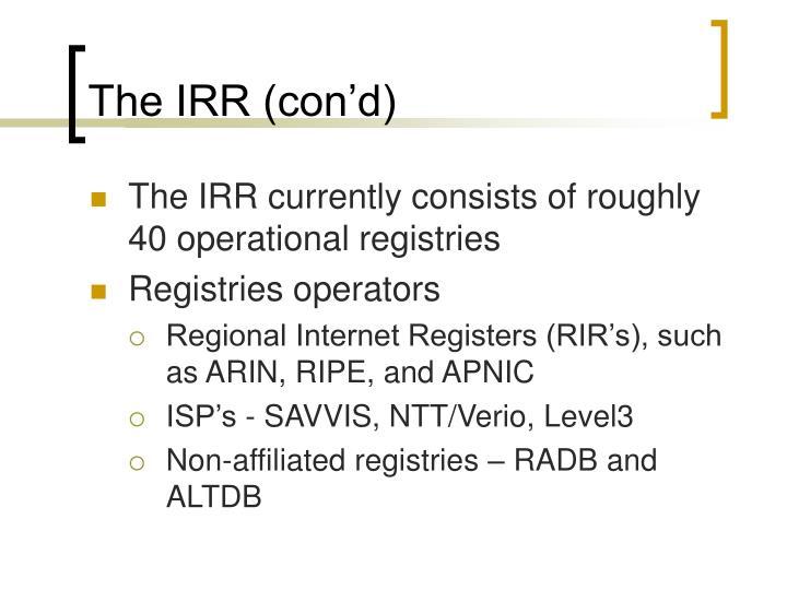The IRR (con'd)