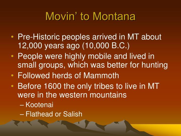 Movin' to Montana