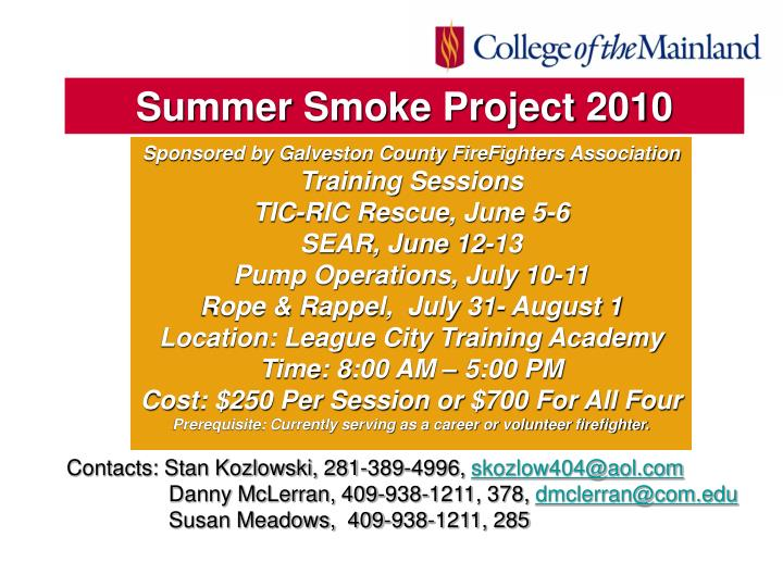 Summer Smoke Project 2010