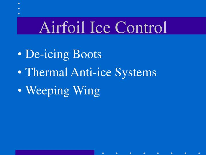 Airfoil Ice Control