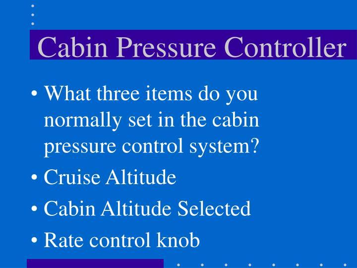 Cabin Pressure Controller