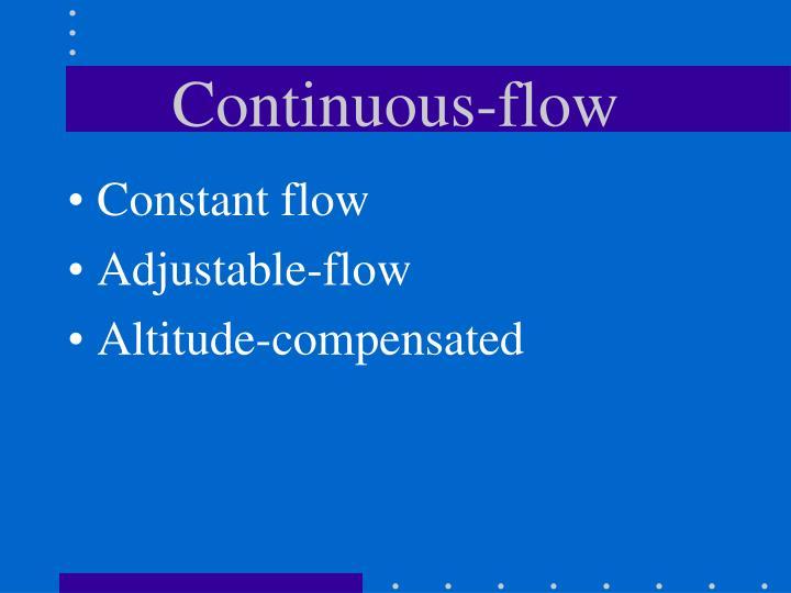 Continuous-flow