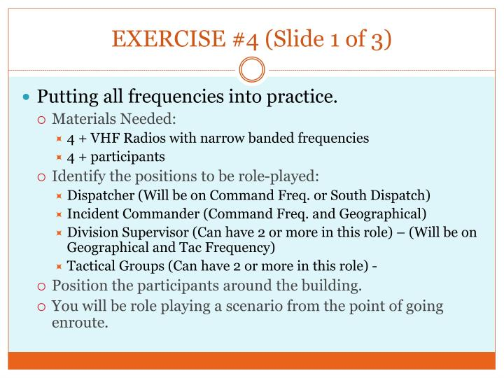 EXERCISE #4 (Slide 1 of 3)