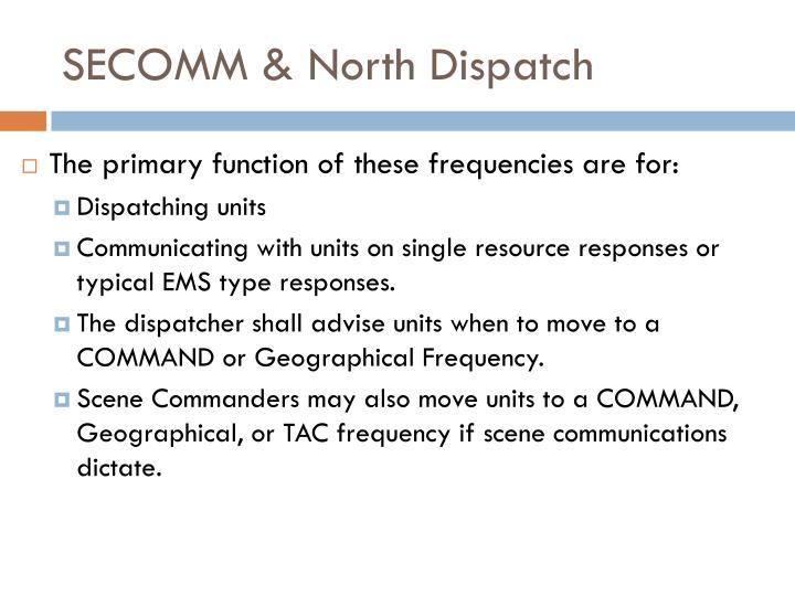 SECOMM & North Dispatch