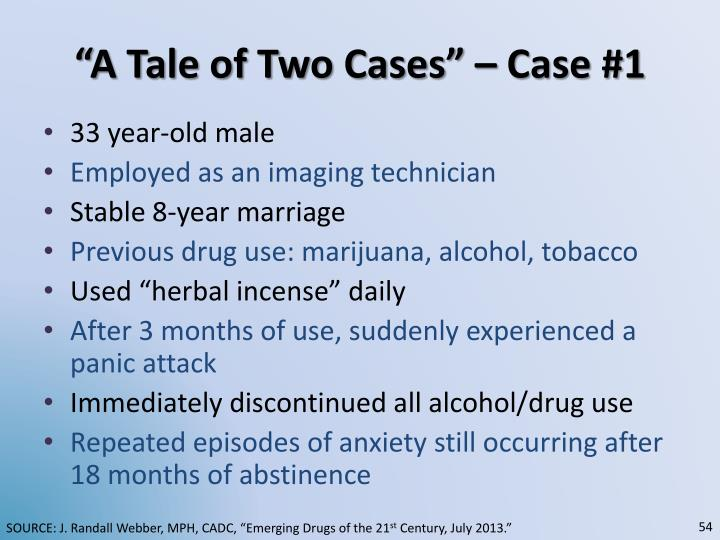 """A Tale of Two Cases"" – Case #1"