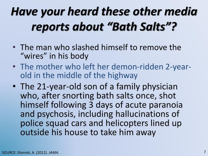 "Have your heard these other media reports about ""Bath Salts""?"