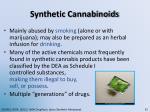 synthetic cannabinoids1