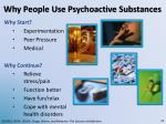 why people use psychoactive substances