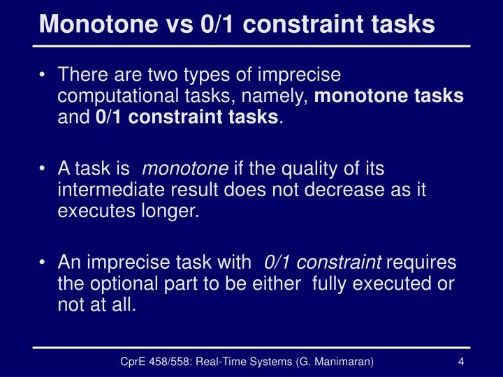 Monotone vs 0/1 constraint tasks