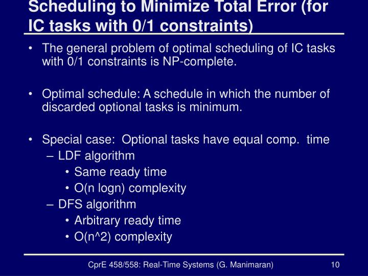 Scheduling to Minimize Total Error (for IC tasks with 0/1 constraints)