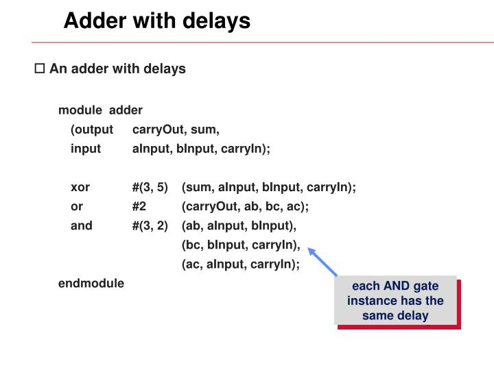 Adder with delays