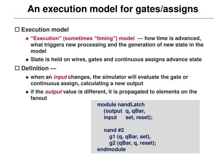 An execution model for gates/assigns
