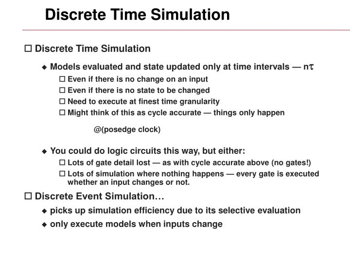 Discrete Time Simulation