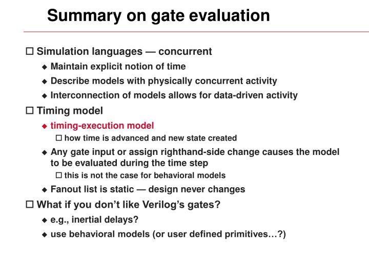 Summary on gate evaluation