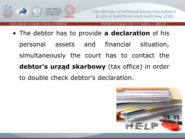 The debtor has to provide
