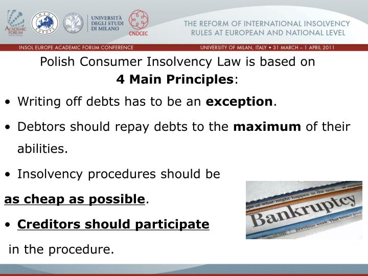 Polish Consumer Insolvency Law is based on