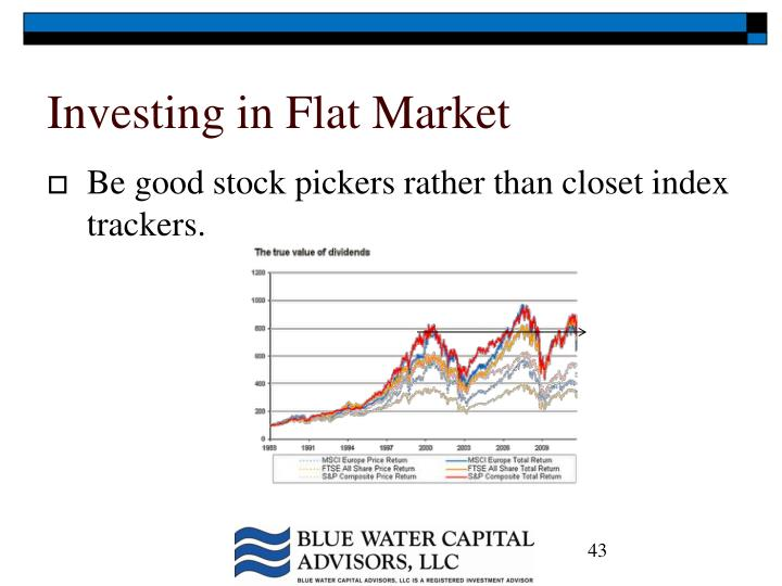 Investing in Flat Market