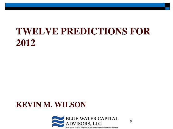 Twelve predictions for 2012