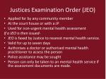 justices examination order jeo