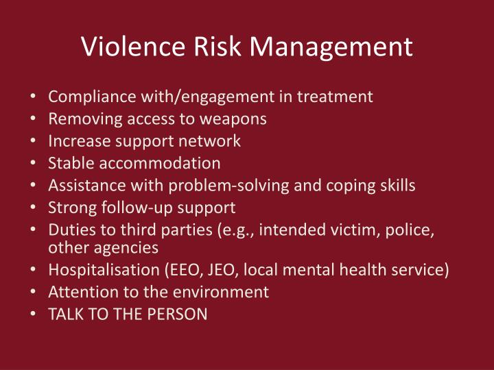 Violence Risk Management