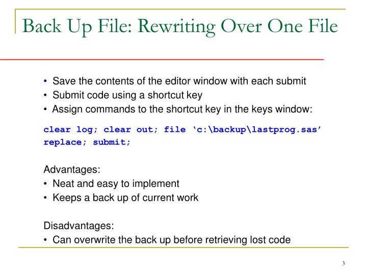 Back up file rewriting over one file