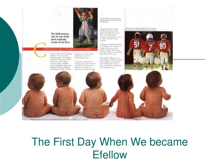 The First Day When We became Efellow