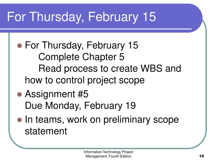 For Thursday, February 15