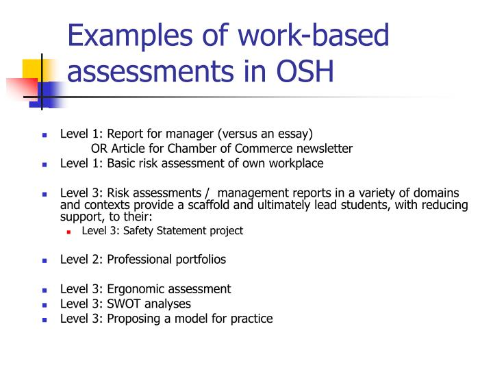 Examples of work-based assessments in OSH