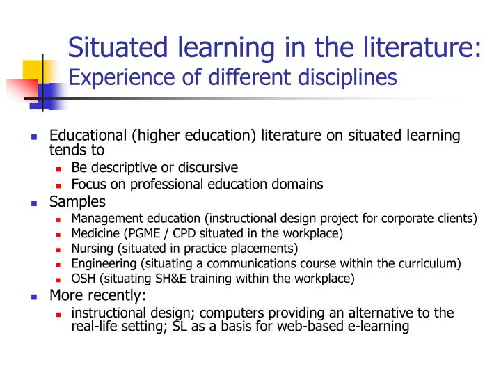 Situated learning in the literature: