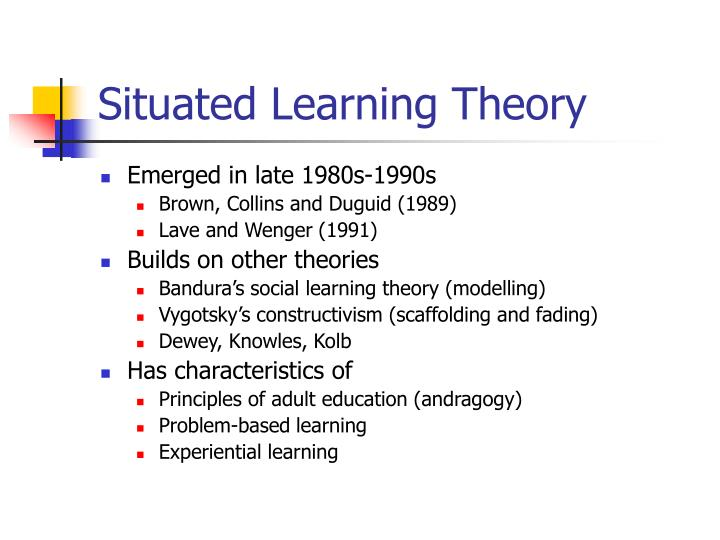 Situated learning theory