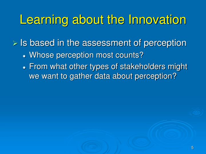 Learning about the Innovation