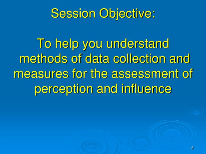 Session Objective: