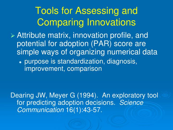 Tools for Assessing and Comparing Innovations