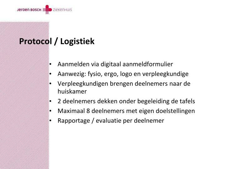 Protocol / Logistiek