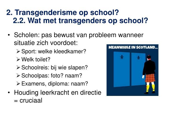 2. Transgenderisme op school?