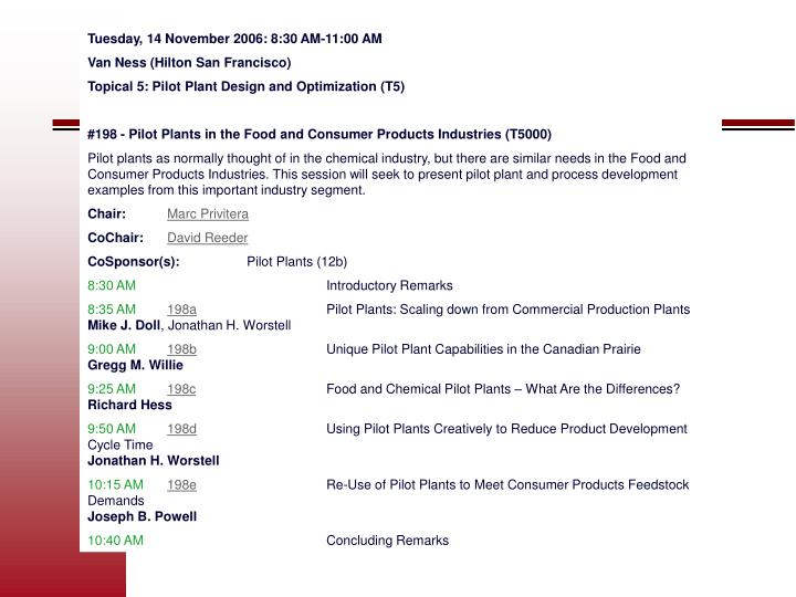 Tuesday, 14 November 2006: 8:30 AM-11:00 AM