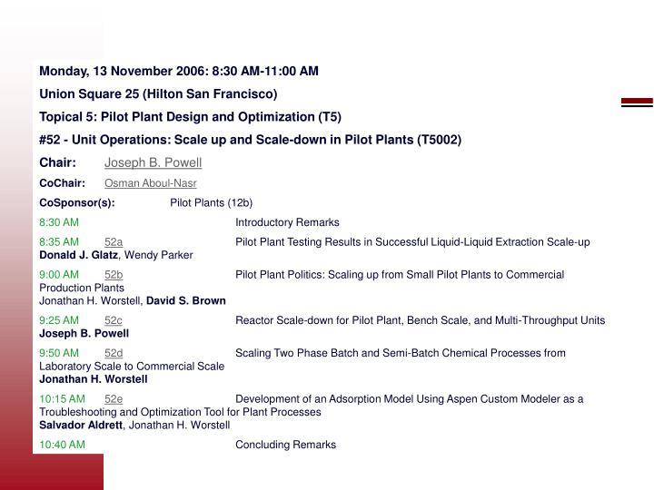 Monday, 13 November 2006: 8:30 AM-11:00 AM