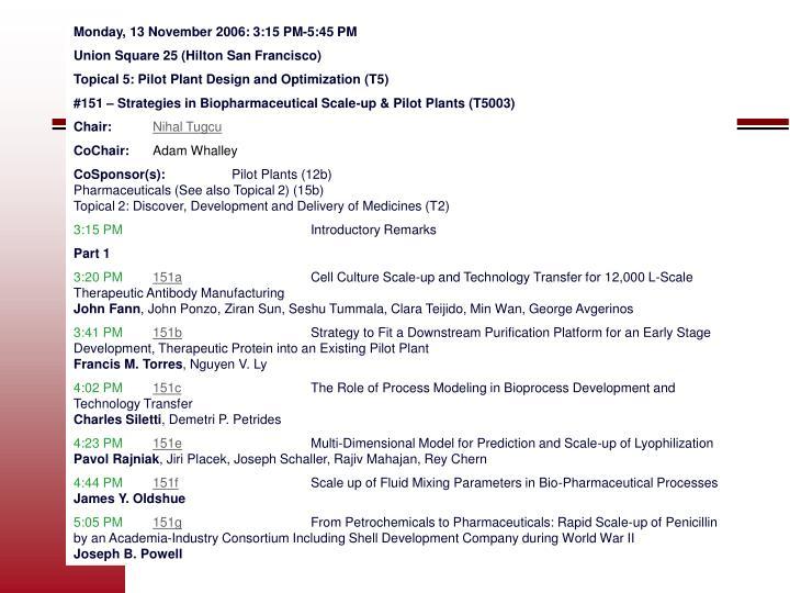 Monday, 13 November 2006: 3:15 PM-5:45 PM