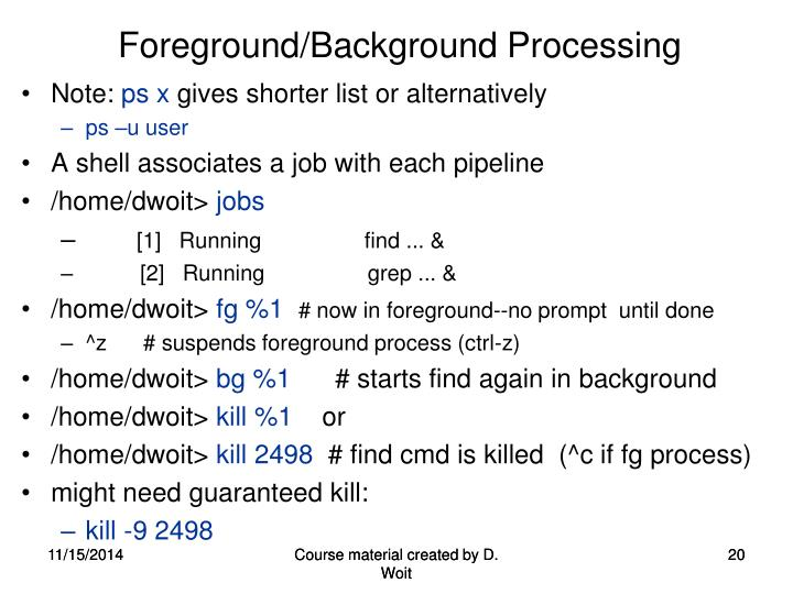 Foreground/Background Processing
